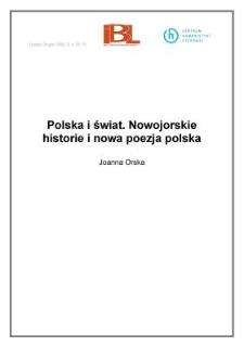 Polska i świat. Nowojorskie historie i nowa poezja polska