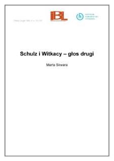 Schulz i Witkacy - głos drugi