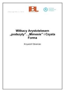"""Witkacy Arystotelesem """"podszyty"""". Mimesis i Czysta Forma"""
