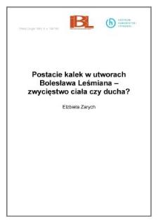 Postacie kalek w utworach Bolesława Leśmiana - zwycięstwo ciała czy ducha?