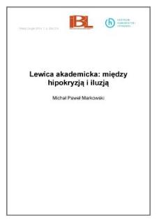 Lewica akademicka: między hipokryzją i iluzją