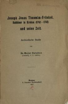 Joseph Jonas Theomin-Fränkel, Rabbiner in Krakau (1742-1745) und seine Zeit : archivalische Studie