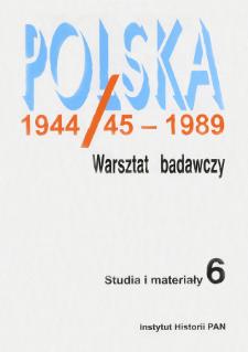 Polska 1944/45-1989 : studia i materiały 6 (2004), Strony tytułowe, spis treści