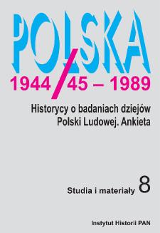 Polska 1944/45-1989 : studia i materiały 8 (2008), Wstęp