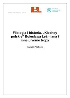 """Filologia i historia. """"Klechdy polskie"""" Bolesława Leśmiana i inne urwane tropy"""