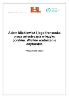 Adam Mickiewicz i jego francuska proza artystyczna w języku polskim. Wielkie wydarzenie edytorskie