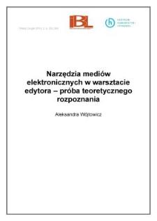 Narzędzia mediów elektronicznych w warsztacie edytora – próba teoretycznego rozpoznania