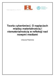 Teoria cyberśmieci. O napięciach między materialnością i niematerialnością w refleksji nad nowymi mediami