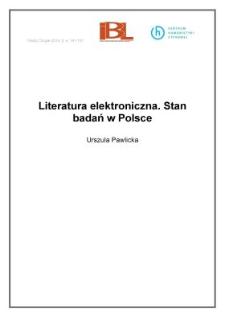 Literatura elektroniczna.Stan badań w Polsce