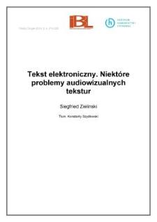 Tekst elektroniczny. Niektóre problemy audiowizualnych tekstur