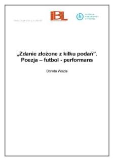 """""""Zdanie złożone z kilku podań"""". Poezja – futbol – performans"""