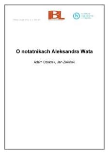 O notatnikach Aleksandra Wata