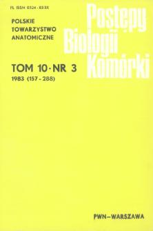 Postępy biologii komórki, Tom 10 nr 3, 1983