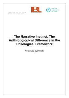 The Narrative Instinct. The Anthropological Difference in the Philological Framework