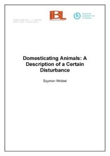 Domesticating Animals: A Description of a Certain Disturbance