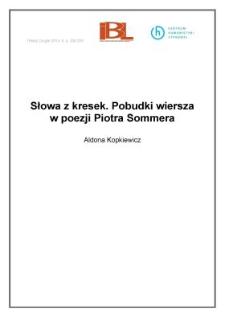Słowa z kresek. Pobudki wiersza w poezji Piotra Sommera