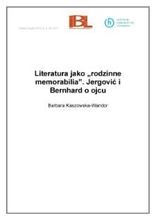 """Literatura jako """"rodzinne memorabilia"""". Jergović i Bernhard o ojcu"""