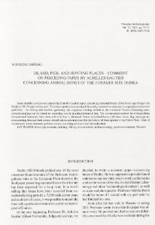 Island, pigs, and hunting places - comment on precedings paper by Achilles Gautier concerning animal bones of the forager site Dudka