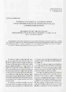 Pomiędzy etnicznością a regionalizmem. Uwagi metodologiczne na marginesie dyskusji o etnogenezie Słowian
