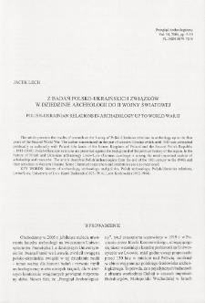 Z badań polsko-ukraińskich związków w archeologii do II wojny światowej