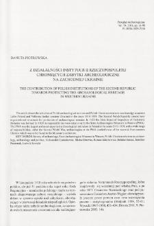 Z działalności instytucji II Rzeczypospolitej chroniących zabytki archeologiczne na Zachodniej Ukrainie