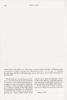 Komorowo, stanowisko 1: grodzisko kultury łużyckiej - faktoria na szlaku bursztynowym, Tadeusz Malinowski, Collectio Archaeologica Resoviensis, tomus I, Rzeszów 2006 : [recenzja]