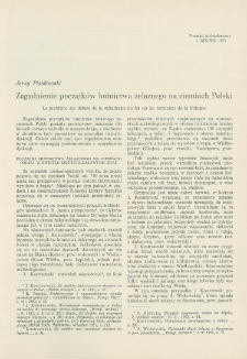 Zagadnienie początków hutnictwa żelaznego na ziemiach Polski