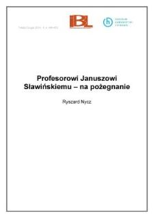 Profesorowi Januszowi Sławińskiemu – na pożegnanie