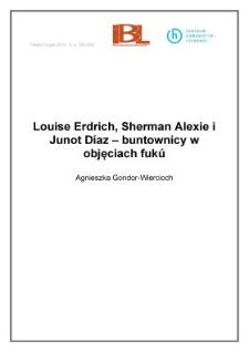 Louise Erdrich, Sherman Alexie i Junot Díaz – buntownicy w objęciach fukú