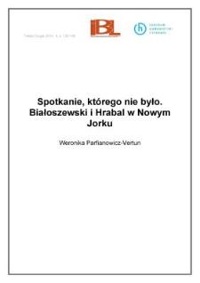 Spotkanie, którego nie było. Białoszewski i Hrabal w Nowym Jorku