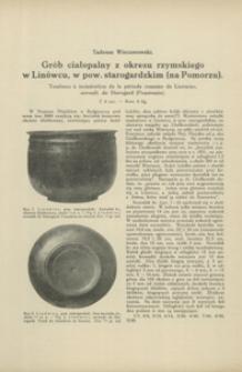 Grób ciałopalny z okresu rzymskiego w Linówcu, w pow. starogardzkim (na Pomorzu)