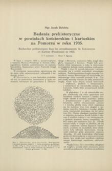 Badania prehistoryczne w powiatach kościerskim i kartuskim na Pomorzu w roku 1935