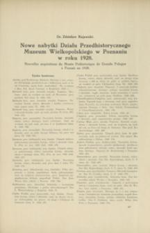 Nowe nabytki Działu Przedhistorycznego Muzeum Wielkopolskiego w Poznaniu w roku 1928 = Nouvelles acquisitions du Musée Préhistorique de Grande Pologne à Poznań en 1928