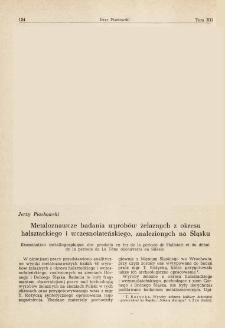 Metaloznawcze badania wyrobów żelaznych z okresu halsztackiego i wczesnolateńskiego, znalezionych na Śląsku