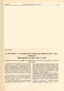 Archeologia w czasopismach społeczno-politycznych i kulturalnych : bibliografia za lata 1952 i 1953