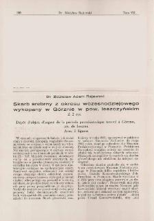 Skarb srebrny z okresu wczesnodziejowego wykopany w Górznie w pow. leszczyńskim