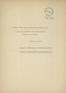 Świetlanej pamięci swego nieodżałowanego współpracownika ś. p. Dra Józefa Żurowskiego zmarłego 22 stycznia 1936 r. poświęca ten rocznik
