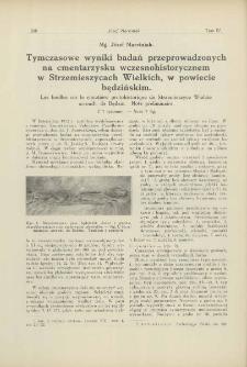 Tymczasowe wyniki badań przeprowadzonych na cmentarzysku wczesnohistorycznem w Strzemieszycach Wielkich, w powiecie będzińskim