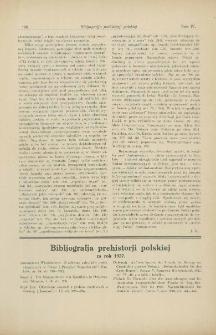 Bibljografja prehistorji polskiej za rok 1927