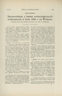 Sprawozdanie z badań archeologicznych wykonanych w lecie 1926 r. na Wołyniu