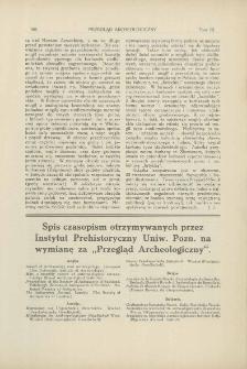 """Spis czasopism otrzymywanych przez Instytut Prehistoryczny Uniw. Pozn. na wymianę za """"Przegląd Archeologiczny"""""""