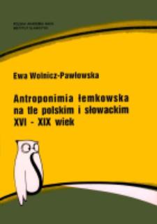 Antroponimia łemkowska na tle polskim i słowackim : (XVI-XIX wiek)