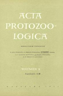 Acta Protozoologica, Vol. X, Fasc. 6-10
