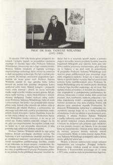 Prof. dr hab. Tadeusz Wiślański (1931-1989)
