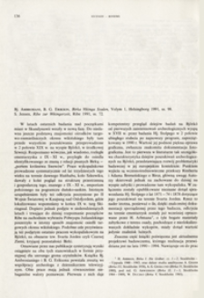 Birka Vikinga Staden, Bj. Ambrosiani, B. G. Erikson. Vol. 1, Heisingborg 1991 ; Ribe zur Wikingerzeit, S. Jensen, Ribe 1991 : [recenzja]