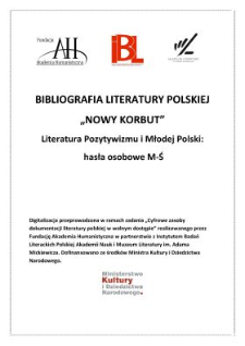 Literatura pozytywizmu i Młodej Polski : hasła osobowe M-Ś