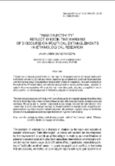 """Bias-objectivity"": Reflections on the Margins of Discourse on Political Entanglements in Ethnological Research"