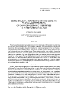 Being Swabian, remaining ethnic German. The characteristics of changing ethnic identities in a Hungarian village