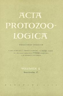 Acta Protozoologica, Vol. X, Fasc. 17