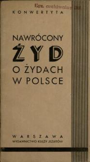 Nawrócony Żyd o Żydach i o Polsce